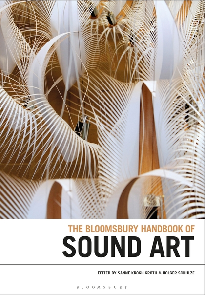 The Bloomsbury Handbook of Sound Art Book cover with image of dried palm leaves