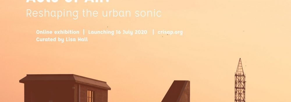 "Orange pink sky with sky line silhouette of buildings and words ""Acts of Air: Reshaping the urban sonic"""